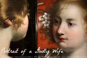 Portrait of a Godly Wife