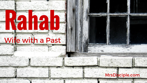 Rahab Wife With a Past