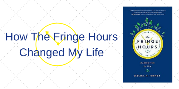 How the Fringe Hours Changed My Life