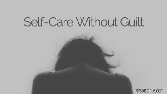 self care without guilt