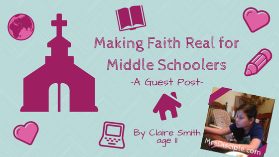 Making faith real for middle schoolers