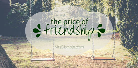 price of friendship
