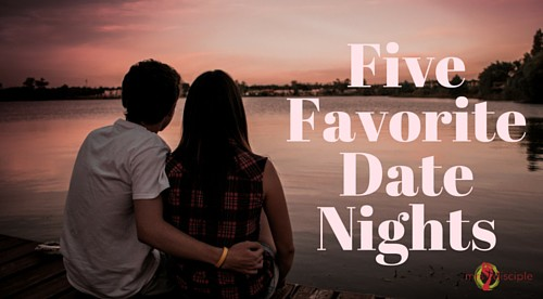 Five Favorite Date Nights