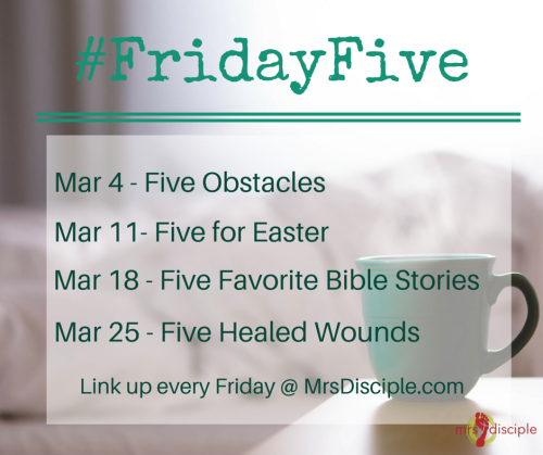 #FridayFive for March