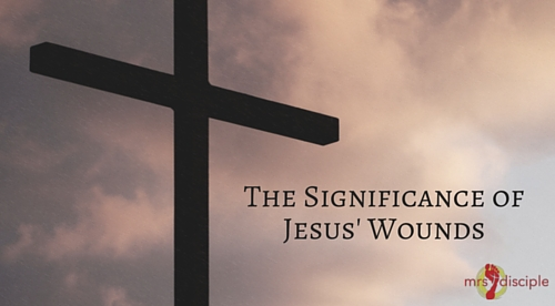 The Significance of Jesus' Wounds
