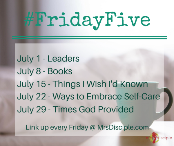 Friday Five July