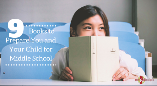9 Books to Prepare You and Your Child for Middle School