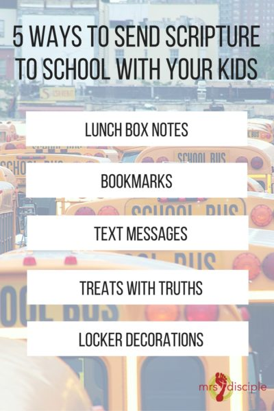 5 Ways to Send Scripture to School with Your Kids