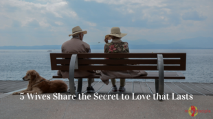 5 Wives Share the Secret to Love that Lasts (2)