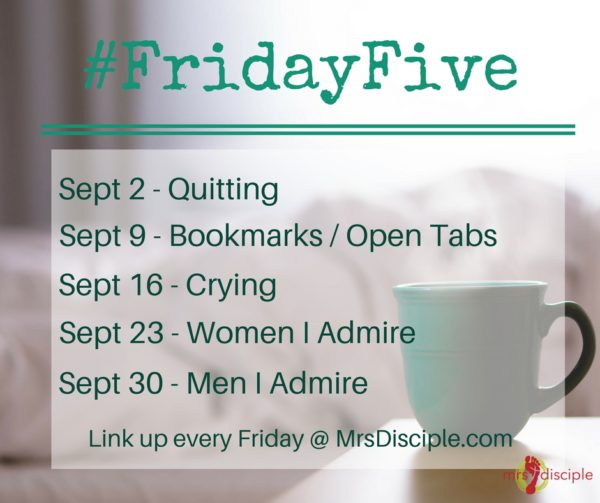 Friday Five September