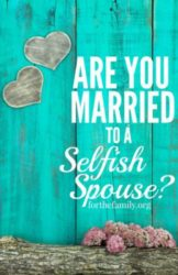 Are You Married to a Selfish Spouse
