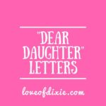 Dear Daughter Letters