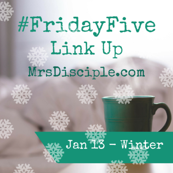 #FridayFive January