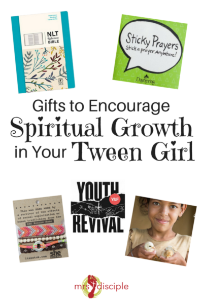 Gifts to Encourage Spiritual Growth in Your Tween Girl