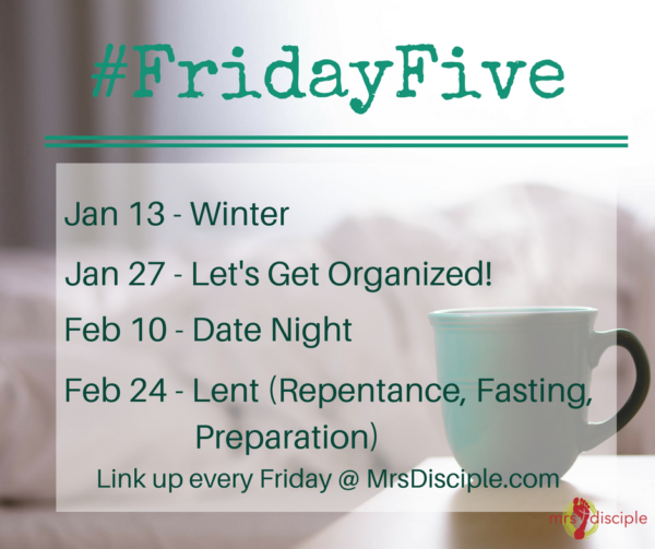 Friday Five January February