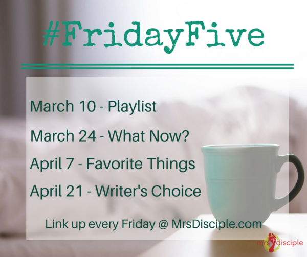 #FridayFive March April