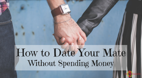 How to Date Your Mate Without Spending Money